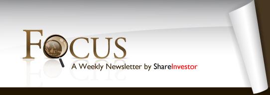 FOCUS - A Weekly eNewsletter by ShareInvestor