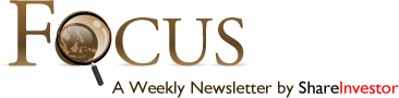 Focus - Weekly Newsletter by ShareInvestor